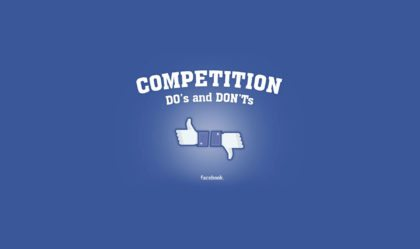 Facebook competition do's and Don'ts